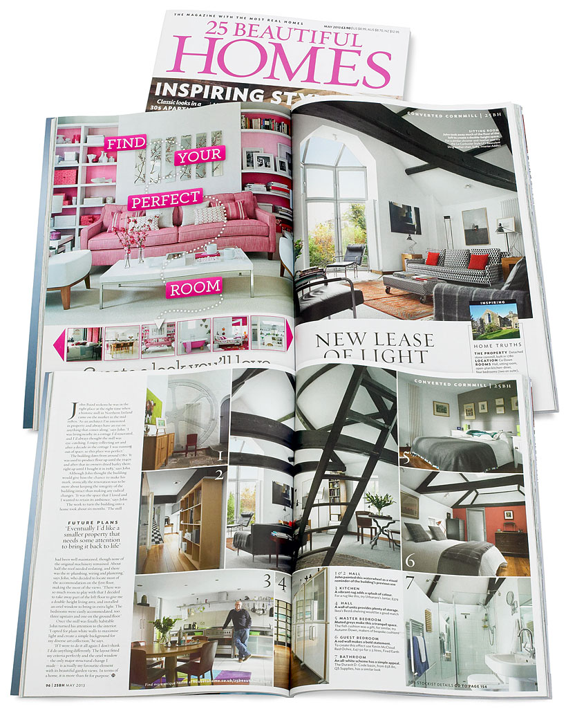 Pages 95 to 97 in the May 2013 issue of 25 Beautiful Homes magazine featuring John Baird's converted Cornmill near Comber in County Down.